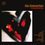 TIMEWRITER, The - Resensed (Part One) (extended versions) (Front Cover)