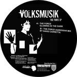 VOLKSMUSIK - The Force EP (Front Cover)