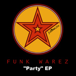FUNK WAREZ - I Like To Party (Front Cover)