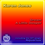 JONES, Karen - Dream A Little Deeper (Front Cover)