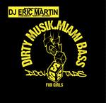 DJ ERIC MARTIN/GANT MAN - Dirty Musik (Back Cover)