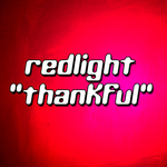 RED LIGHT - Thankful (Front Cover)