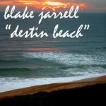 JARRELL, Blake - Destin Beach (Front Cover)