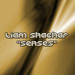 SHACHAR, Liam - Senses (Front Cover)