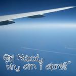 Why Am I Alone?