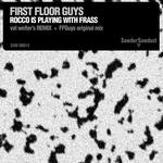 FIRST FLOOR GUYS - Rocco Is Playing With Frass (Back Cover)