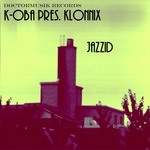 K OBA presents KLONNIX - Jazzid (Front Cover)