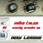 TALES, Mike - Wacky Breaks EP (Front Cover)
