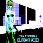 COBALT THORIUM G - Kid Electro & The Space Disco (Front Cover)