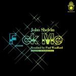 SHELVIN, John - F_ck Me (Front Cover)