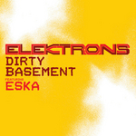 ELEKTRONS - Dirty Basement (Front Cover)