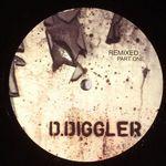 Diggler Remixed Part One