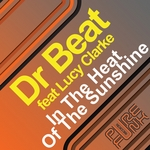 DR BEAT feat LUCY CLARKE - In The Heat Of The Sunshine (Front Cover)