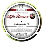 ALFA ROMERO - La Pentolata EP (Front Cover)