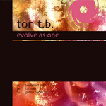 TON TB - Evolve As One (Front Cover)