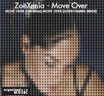 ZOEXENIA - Move Over (Front Cover)