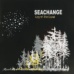 SEACHANGE - Lay Of The Land (Front Cover)