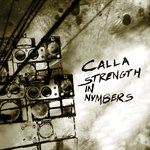 CALLA - Strength In Numbers (Front Cover)