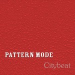 PATTERN MODE - Citybeat (Front Cover)