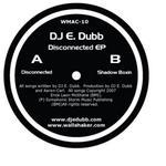DJ E DUBB - Disconnected EP (Front Cover)