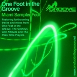 ONE FOOT IN THE GROOVE - Miami Sampler 4 (Front Cover)