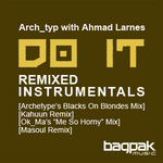 ARCH TYP with AHMAD LARRNES - Do It (Remixed Instrumentals) (Front Cover)