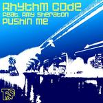 RHYTHM CODE feat AMY SHERATON - Pushin Me (Front Cover)