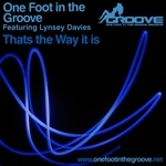 ONE FOOT IN THE GROOVE feat LYNSEY DAVIES - That's The Way It Is (Front Cover)