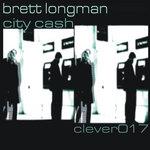 LONGMAN, Brett - City Cash EP (Back Cover)