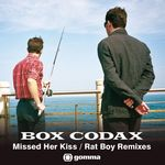 BOX CODAX - Missed Her Kiss/Rat Boy (remixes) (Front Cover)
