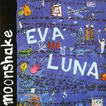 MOONSHAKE - Eva Luna (Front Cover)