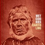 WET COOKIES - Earthling (Front Cover)