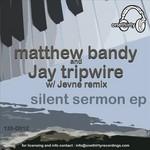 Silent Sermon EP