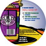 LE GRANDE BOOFONT - Trou Noir EP (Back Cover)