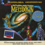 TRANSGLOBAL UNDERGROUND - Interplanetary Meltdown (Front Cover)