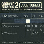 GROOVE CONNEKTION 2 - Club Lonely (Front Cover)