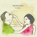 DEVASTATIONS - Take You Home (Front Cover)