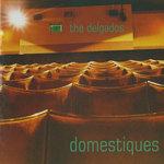 DELGADOS, The - Domestiques (Front Cover)