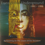 TRANSGLOBAL UNDERGROUND - Backpacking On The Graves Of Our Ancestors (Transglobal Underground 1991-1998) (Front Cover)