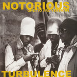 TURBULENCE - Notorious (Front Cover)