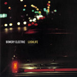BOWERY ELECTRIC - Lushlife (Front Cover)