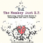 U & K - The Monkey Dust EP (Front Cover)