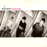 WHISTLER - Happiness (Front Cover)