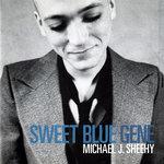 SHEEHY, Michael J - Sweet Blue Gene (Front Cover)