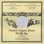 GORKYS ZYGOTIC MYNCI - The Blue Trees (Front Cover)