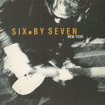 SIX BY SEVEN - New Year (Front Cover)