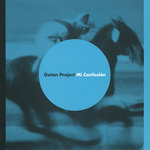 GOTAN PROJECT - Mi Confesion (Front Cover)