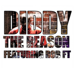 DIDDY feat ROB FT - The Reason (Front Cover)