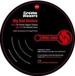 GROOVE DIGGERZ - Big Bad Bruiser (Front Cover)