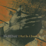 SHERMAN, Bim - It Must Be A Dream (Front Cover)